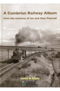 A CUMBRIAN RAILWAY ALBUM