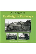 A TRIBUTE TO EASTLEIGH'S RAILWAYS