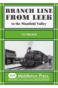 BRANCH LINE FROM LEEK TO THE MANIFOLD VALLEY