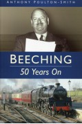 BEECHING 50 YEARS ON