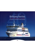 BRITTANY FERRIES - 40 MEMORABLE YEARS