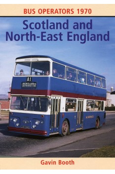 BUS OPERATORS 1970 - SCOTLAND & NORTH-EAST ENGLAND