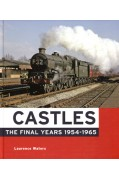 CASTLES THE FINAL YEARS 1954-1965