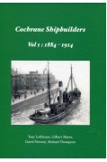 COCHRANE SHIPBUILDERS VOL 1 1884 - 1914