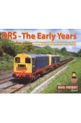 DRS - THE EARLY YEARS