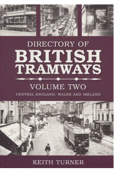 DIRECTORY OF BRITISH TRAMWAYS VOLUME TWO