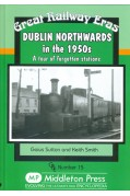DUBLIN NORTHWARDS IN THE 1950S