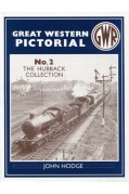 GREAT WESTERN PICTORIAL VOLUME 2 - THE HUBBACK COLLECTION