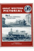 GREAT WESTERN PICTORIAL VOLUME 3 - THE TONY STERNDALE COLLECTION