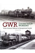 GWR GOODS TRAIN WORKING VOLUME 2