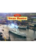 GLORY DAYS - SWAN HUNTER