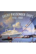 GREAT PASSENGER SHIPS 1950-1960