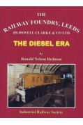 THE RAILWAY FOUNDRY LEEDS - THE DIESEL ERA