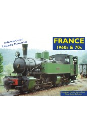 INTERNATIONAL RAILWAY MEMORIES - FRANCE 1960s & 70s