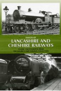 IMAGES OF LANCASHIRE AND CHESHIRE RAILWAYS