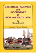 INDUSTRIAL RAILWAYS AND LOCOMOTIVES OF INDIA AND SOUTH ASIA