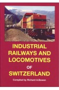 INDUSTRIAL RAILWAYS AND LOCOMOTIVES OF SWITZERLAND