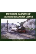 INDUSTRIAL RAILWAYS OF SOUTHERN ENGLAND