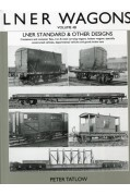 LNER WAGONS VOLUME 4B - STANDARD DESIGNS - OTHER TYPES