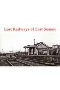 LOST RAILWAYS OF EAST SUSSEX