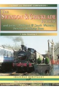 PAST & PRESENT COMPANION - THE SWINDON & CRICKLADE RAILWAY