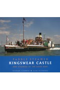 PADDLE STEAMER KINGSWEAR CASTLE AND STEAMERS OF THE RIVER DART