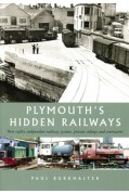 PLYMOUTH'S HIDDEN RAILWAYS