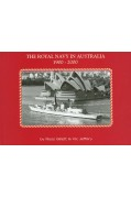 THE ROYAL NAVY IN AUSTRALIA 1900-2000