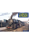 INTERNATIONAL RAILWAY MEMORIES 2 - TURKISH STEAM